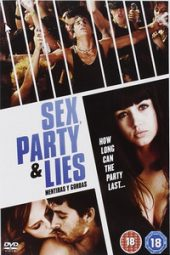 Nonton Film Sex, Party and Lies (2009) Sub Indo Download Movie Online DRAMA21 LK21 IDTUBE INDOXXI