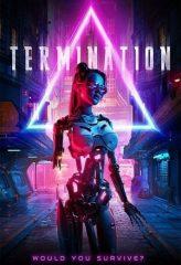 Nonton Film Termination (2019) Subtitle Indonesia Streaming Online Download Terbaru di Indonesia-Movie21.Stream