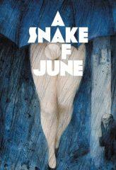 Nonton Film A Snake of June (2003) Subtitle Indonesia Streaming Online Download Terbaru di Indonesia-Movie21.Stream