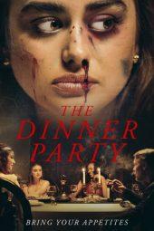 Nonton Film The Dinner Party (2020) Sub Indo Download Movie Online DRAMA21 LK21 IDTUBE INDOXXI