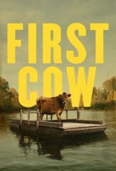 Nonton Film First Cow (2020) Sub Indo Download Movie Online DRAMA21 LK21 IDTUBE INDOXXI