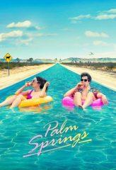 Nonton Film Palm Springs (2020) Subtitle Indonesia Streaming Online Download Terbaru di Indonesia-Movie21.Stream