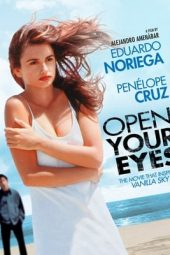 Nonton Film Open Your Eyes (1997) Sub Indo Download Movie Online DRAMA21 LK21 IDTUBE INDOXXI