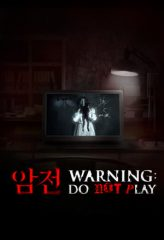 Nonton Film Warning: Do Not Play / Amjeon (2019) Subtitle Indonesia Streaming Online Download Terbaru di Indonesia-Movie21.Stream