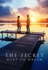 Nonton Film The Secret: Dare to Dream (2020) Sub Indo Download Movie Online SHAREDUALIMA LK21 IDTUBE INDOXXI