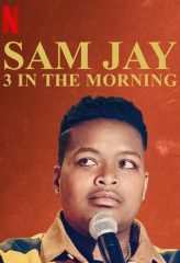 Nonton Film Sam Jay: 3 in the Morning (2020) Sub Indo Download Movie Online DRAMA21 LK21 IDTUBE INDOXXI