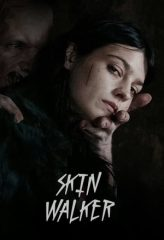 Nonton Film Skin Walker (2020) Subtitle Indonesia Streaming Online Download Terbaru di Indonesia-Movie21.Stream