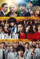 Nonton Film High & Low: The Worst (2019) Sub Indo Download Movie Online DRAMA21 LK21 IDTUBE INDOXXI