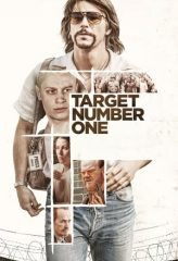 Nonton Film Target Number One (2020) Sub Indo Download Movie Online DRAMA21 LK21 IDTUBE INDOXXI