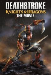 Nonton Film Deathstroke: Knights & Dragons – The Movie (2020) Sub Indo Download Movie Online DRAMA21 LK21 IDTUBE INDOXXI