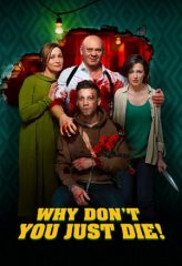 Nonton Film Why Don't You Just Die! (2018) Subtitle Indonesia Streaming Online Download Terbaru di Indonesia-Movie21.Stream