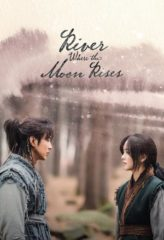 Nonton Film River Where the Moon Rises (2021) Sub Indo Download Movie Online DRAMA21 LK21 IDTUBE INDOXXI