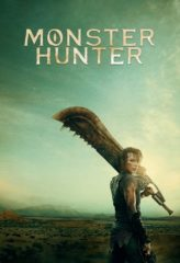 Nonton Film Monster Hunter (2020) Sub Indo Download Movie Online SHAREDUALIMA LK21 IDTUBE INDOXXI