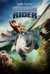 Nonton Film Dragon Rider (2020) Sub Indo Download Movie Online DRAMA21 LK21 IDTUBE INDOXXI