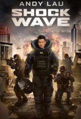 Nonton Film Shock Wave (2017) Sub Indo Download Movie Online DRAMA21 LK21 IDTUBE INDOXXI