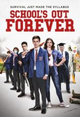 Nonton Film School's Out Forever (2021) Sub Indo Download Movie Online DRAMA21 LK21 IDTUBE INDOXXI