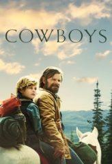 Nonton Film Cowboys (2020) Sub Indo Download Movie Online SHAREDUALIMA LK21 IDTUBE INDOXXI
