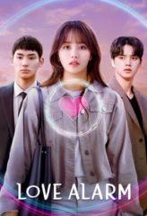 Nonton Film Love Alarm 2 (2021) Sub Indo Download Movie Online DRAMA21 LK21 IDTUBE INDOXXI