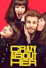 Nonton Film Crazy About Her (2021) Sub Indo Download Movie Online DRAMA21 LK21 IDTUBE INDOXXI