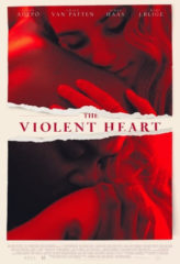 Nonton Film The Violent Heart (2020) Sub Indo Download Movie Online DRAMA21 LK21 IDTUBE INDOXXI