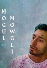 Nonton Film Mogul Mowgli (2020) Sub Indo Download Movie Online DRAMA21 LK21 IDTUBE INDOXXI