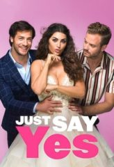 Nonton Film Just Say Yes (2021) Sub Indo Download Movie Online DRAMA21 LK21 IDTUBE INDOXXI