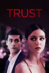 Nonton Film Trust (2021) Sub Indo Download Movie Online DRAMA21 LK21 IDTUBE INDOXXI