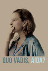 Nonton Film Quo Vadis, Aida? (2021) Sub Indo Download Movie Online DRAMA21 LK21 IDTUBE INDOXXI