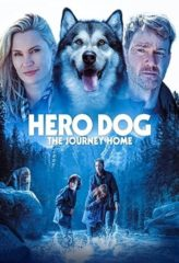 Nonton Film Hero Dog: The Journey Home (2021) Sub Indo Download Movie Online DRAMA21 LK21 IDTUBE INDOXXI