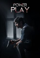 Nonton Film Power Play (2021) Sub Indo Download Movie Online DRAMA21 LK21 IDTUBE INDOXXI