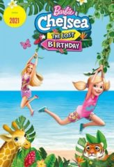 Nonton Film Barbie & Chelsea the Lost Birthday (2021) Sub Indo Download Movie Online SHAREDUALIMA LK21 IDTUBE INDOXXI