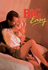 Nonton Film The Big Easy (1986) Sub Indo Download Movie Online DRAMA21 LK21 IDTUBE INDOXXI