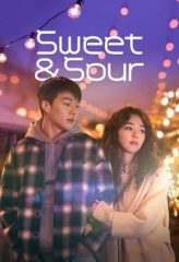 Nonton Film Sweet & Sour (2021) Sub Indo Download Movie Online DRAMA21 LK21 IDTUBE INDOXXI