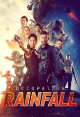 Nonton Film Occupation: Rainfall (2021) Sub Indo Download Movie Online DRAMA21 LK21 IDTUBE INDOXXI
