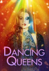 Nonton Film Dancing Queens (2021) Sub Indo Download Movie Online DRAMA21 LK21 IDTUBE INDOXXI