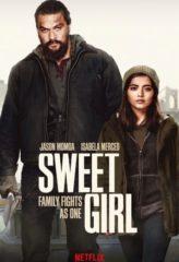 Nonton Film Sweet Girl (2021) Sub Indo Download Movie Online DRAMA21 LK21 IDTUBE INDOXXI