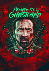 Nonton Film Prisoners of the Ghostland (2021) Sub Indo Download Movie Online DRAMA21 LK21 IDTUBE INDOXXI