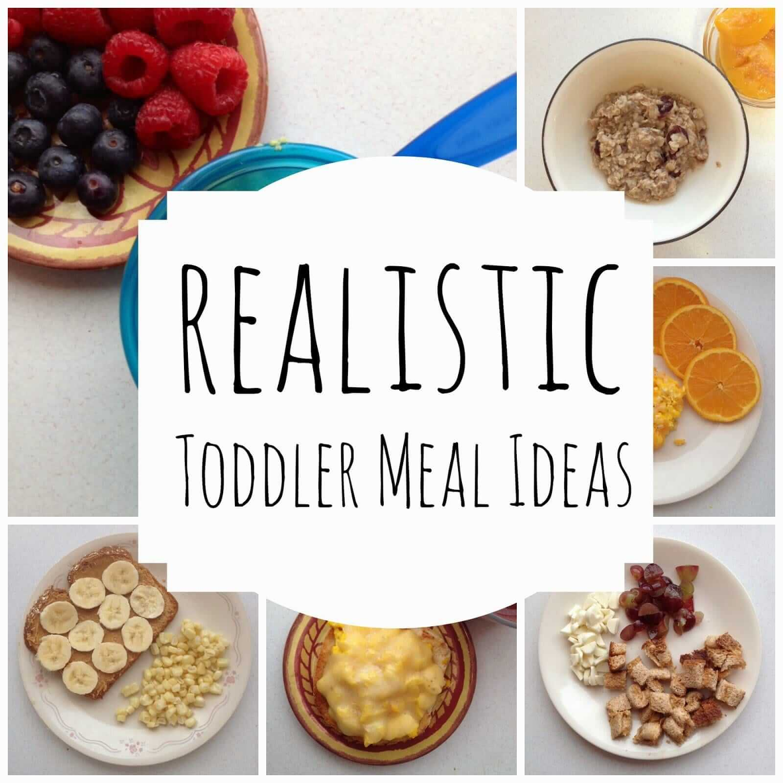 Realistic Toddler Meal Ideas Lou Lou Girls