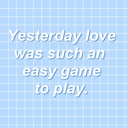 Yesterday Love Was Such Easy Game Play