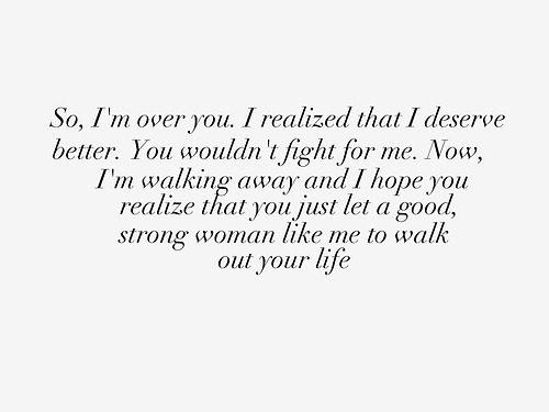 You Deserve Better Quotes Tumblr