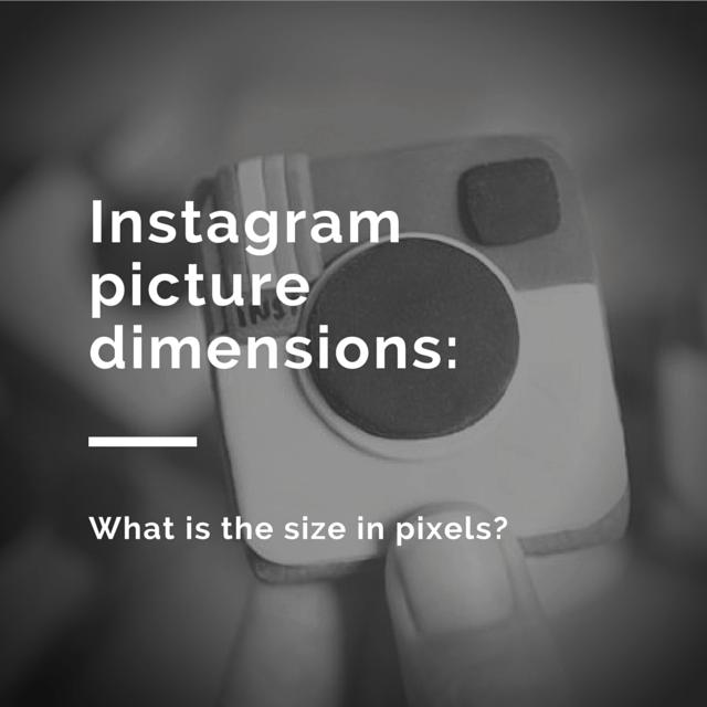 instagram picture dimensions - 640×640
