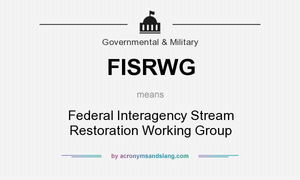 What does FISRWG mean? - Definition of FISRWG - FISRWG ...