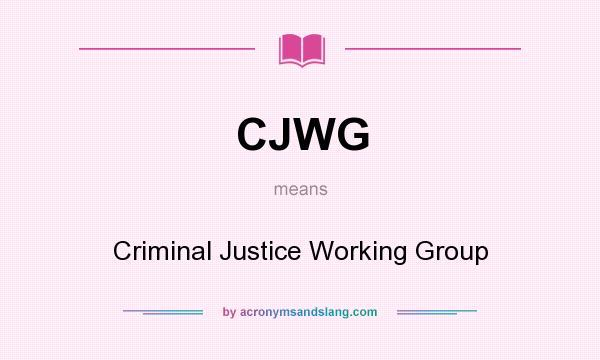What does CJWG mean? - Definition of CJWG - CJWG stands ...