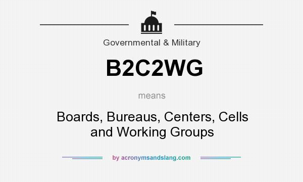 What does B2C2WG mean? - Definition of B2C2WG - B2C2WG ...