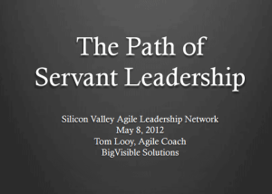My Path of Servant Leadership     Agile Coffee Tom Looy  Path of Servant Leadership