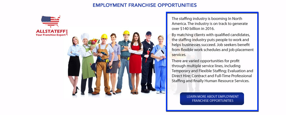 EMPLOYMENT FRANCHISE OPPORTUNITIES: ALLSTATEFF.COM – FRANCHISE EXPERT