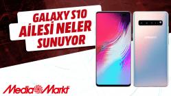 Samsung Galaxy S10 ailesi neler sunuyor?