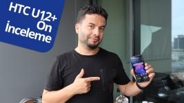 HTC U12+ ön inceleme