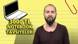 3000 TL bütçe ile alınabilecek dizüstü bilgisayarlar