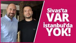 Sivas'ta var, İstanbul'da yok! (Video)